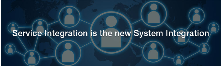Service Integration is the New System Integration